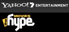 Yahoo!7 Movies - The Hype