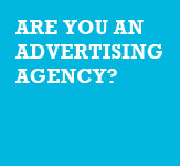 Are you an advertising agency?